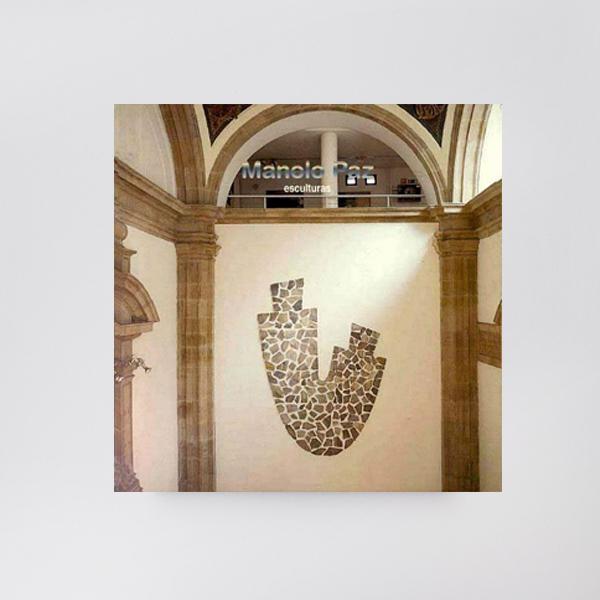 Manolo Paz. Esculturas